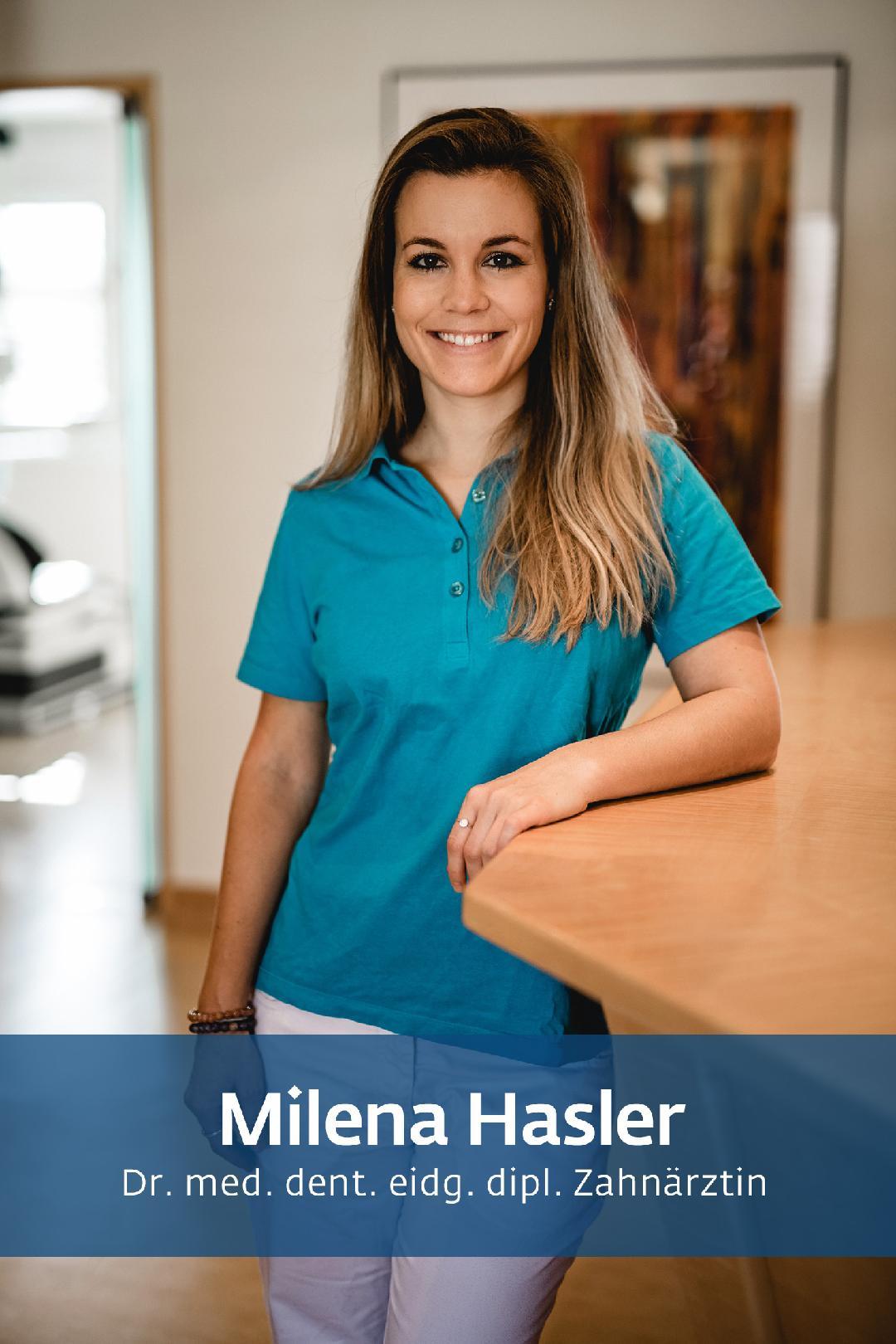 Milena Hasler - Zahnarztpraxis Hasler & Kas